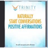 Naturally Start Conversations Future Affirmations