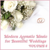 Acoustic Guitar Guy - Modern Acoustic Music for Beautiful Weddings, Vol. 8  artwork