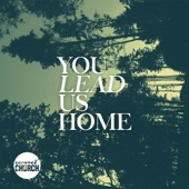You Lead Us Home - EP