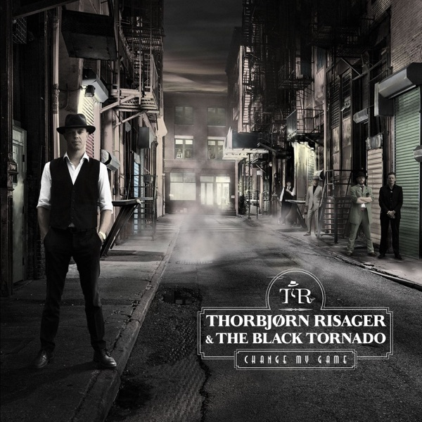 Thorbjrn Risager & The Black Tornado - Change My Game (2017) FLAC