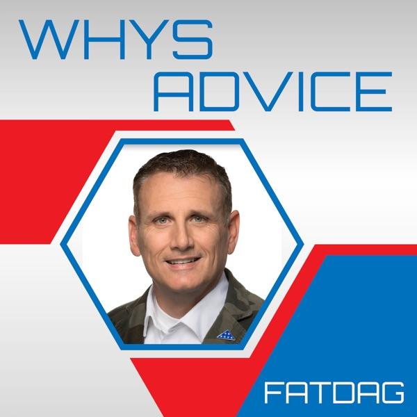 WhysAdvice™ with FatDag