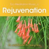 Tao Meditation Music for Rejuvenation - Dr. & Master Zhi Gang Sha