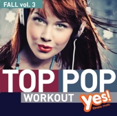 TOP POP Workout! Fall vol. 3 (Non-Stop Mix for Fitness and Workout 135 BPM)
