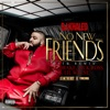 No New Friends (SFTB Remix) [feat. Drake, Rick Ross & Lil Wayne] - Single, DJ Khaled