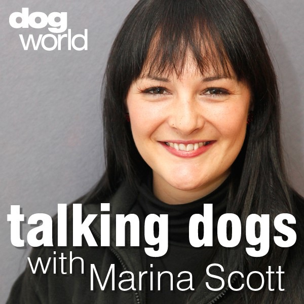 Dog World – Talking Dogs with Marina Scott