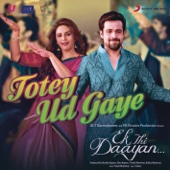 Totey Ud Gaye (From