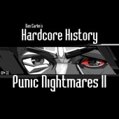 Episode 22 - Punic Nightmares II (feat. Dan Carlin)