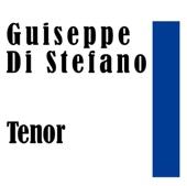 Giuseppe Di Stefano: Tenor