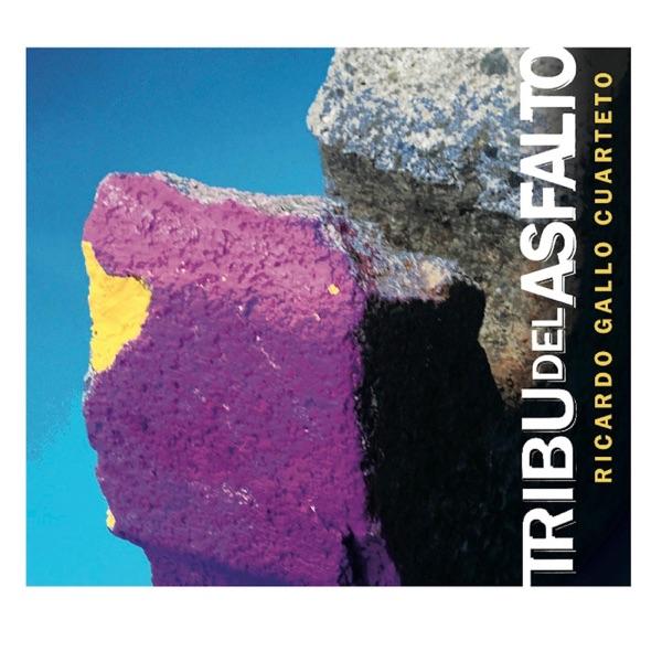 Tribu del Asfalto Ricardo Gallo Cuarteto CD cover