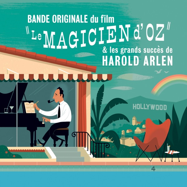 "Le magicien d'Oz et les grands succès d'Harold Arlen (Bande originale du film) | Judy Garland, Billy Burke, The Munchkins, Harold Arlen, Frank Sinatra, The Nat ""King"" Cole Trio"