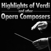 Highlights of Verdi and Other Opera Composers