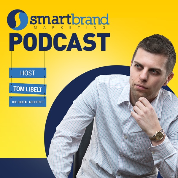 The Smart Brand Marketing Podcast: Online Business | Content Marketing | SEO | Sales | Lifestyle Design