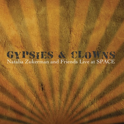 Gypsies & Clowns