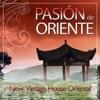 Pasión de Oriente - New Vintage House Oriental, DJ Donovan