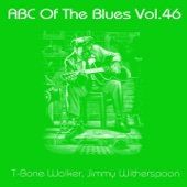Abc of the Blues - T-Bone Walker & Jimmy Witherspoon