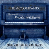 The Solo Songs of Frank Wildhorn (Piano Audition Backing Track)