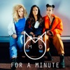 For a Minute Remixes EP