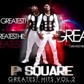 Greatest Hits, Vol. 2 - P-Square