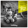 Monkey See Monkey Do (Tommy Trash Re-Edit)