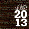 Film Music 2013, London Music Works & The City of Prague Philharmonic Orchestra