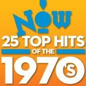 Now: 25 Top Hits of the 1970's