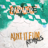 Ain't It Fun Remixes - EP