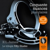Cinquante nuances plus claires (Trilogie Fifty Shades 3) - E L James