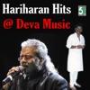 Hariharan Hits at Deva Music