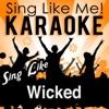 Sing Like Wicked - Die Hexen von Oz (Musical) [Karaoke Version]