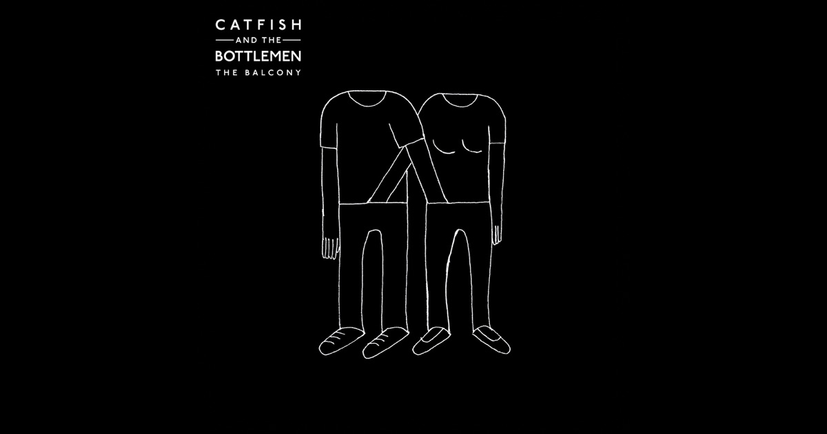 The balcony by catfish and the bottlemen on apple music for The balcony music