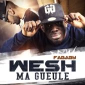 Wesh ma gueule (feat. La Fouine) - single