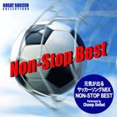 元気が出るサッカーソングMIX(Non-Stop Best)
