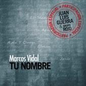 Tu Nombre (feat. Juan Luis Guerra)