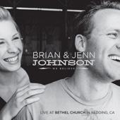 Isn't He Great - Brian Johnson & Jenn Johnson