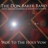 Woe To the Holy Vow (Single), Don Baker, Sinead O'Connor & Damien Dempsey