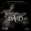 Slew Dem Like David - Single, 2013