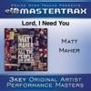 Lord, I Need You (Performance Tracks) - EP