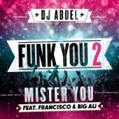 Funk You 2 (feat. Mister You, Francisco & Big Ali) - Single