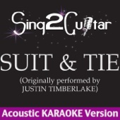 Suit & Tie (Originally Performed By Justin Timberlake) [Acoustic Karaoke Version]