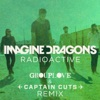 Radioactive Grouplove Captain Cuts Remix Single