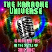 No More I Love You's (Karaoke Version) [In the Style of Annie Lennox]