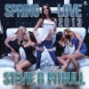 Spring Love 2013 (Remixes) [feat. Pitbull] - EP, Stevie B