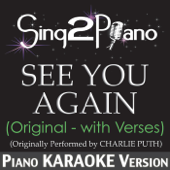 See You Again (Originally Performed By Charlie Puth) [Piano Karaoke Version]
