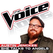 She Talks To Angels (The Voice Performance)