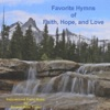 Favorite Hymns of Faith, Hope and Love
