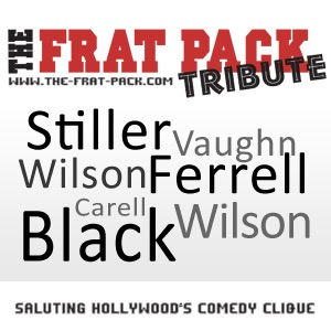 The Frat Pack Tribute: Saluting Hollywood's Comedy Clique