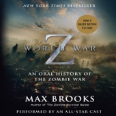 Max Brooks - World War Z: The Complete Edition (Movie Tie-in Edition): An Oral History of the Zombie War  artwork
