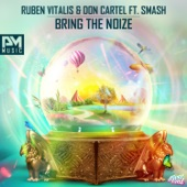 Bring the Noize (feat. Smash) - Single