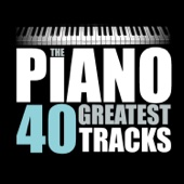 The Piano 40 Greatest Tracks (Remastered)