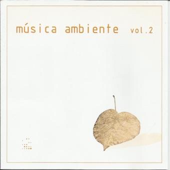 Música Ambiente, Vol. 2 – Orquestra Albatroz